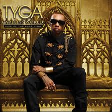 Tyga - Careless World